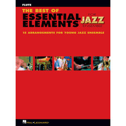 The Best of Essential Elements for Jazz Ensemble - Flute