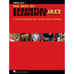 The Best of Essential Elements for Jazz Ensemble - Tenor Sax