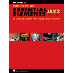 The Best of Essential Elements for Jazz Ensemble - Trombone 2
