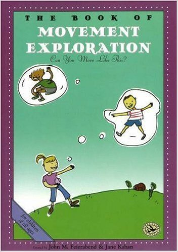 View larger image of The Book of Movement Exploration: First Steps in Music for Preschool and Beyond