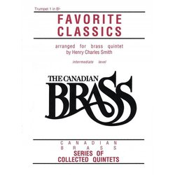 The Canadian Brass Book of Favourite Classics - Trumpet 1