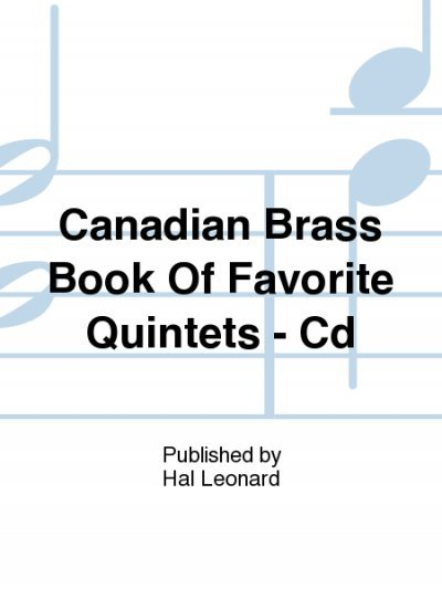 View larger image of The Canadian Brass Book of Favourite Quintets - CD