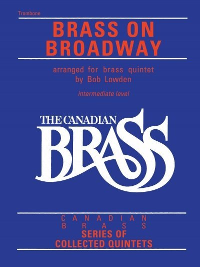 View larger image of The Canadian Brass - Brass On Broadway - Trombone