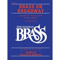 The Canadian Brass - Brass On Broadway - Trombone