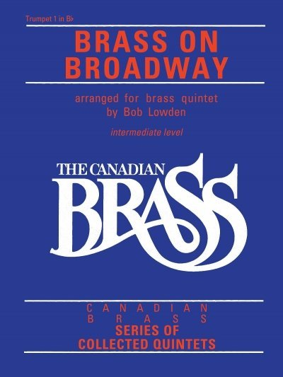 View larger image of The Canadian Brass - Brass On Broadway - Trumpet 1