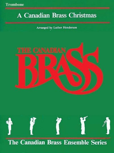 View larger image of The Canadian Brass Christmas - Trombone