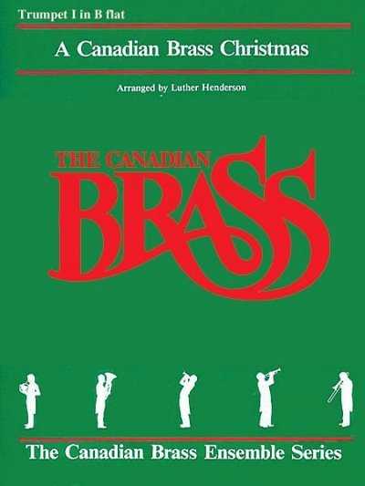 View larger image of The Canadian Brass Christmas - Trumpet 1