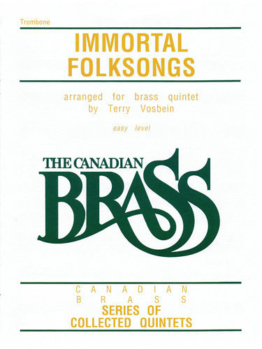 View larger image of The Canadian Brass - Immortal Folk Songs - Trombone