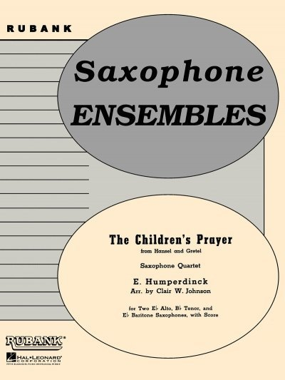 View larger image of The Children's Prayer - Saxophone Quartet