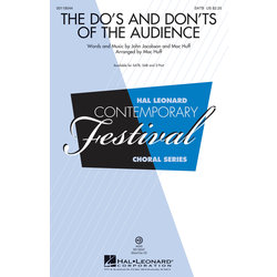 The Do's and Don'ts of the Audience, SATB Parts
