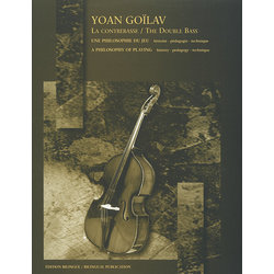 The Double Bass (A Philosophy Of Playing) (Goilav)