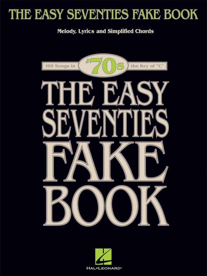 View larger image of The Easy Seventies Fake Book - C Edition
