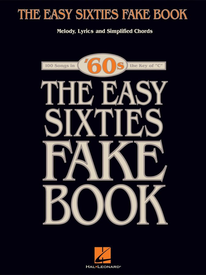 View larger image of The Easy Sixties Fake Book - C Edition