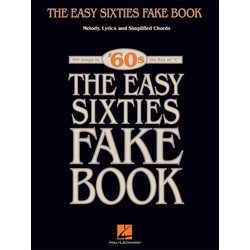 The Easy Sixties Fake Book - C Edition