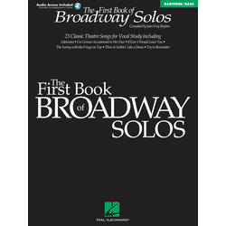 The First Book of Broadway Solos - Baritone/Bass Edition w/Online Audio