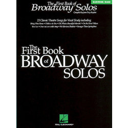 The First Book of Broadway Solos - Baritone/Bass Edition