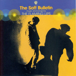 The Flaming Lips – The Soft Bulletin (2 LP and CD)