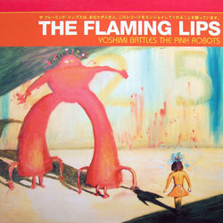 The Flaming Lips - Yoshimi Battles the Pink Robots (Vinyl)