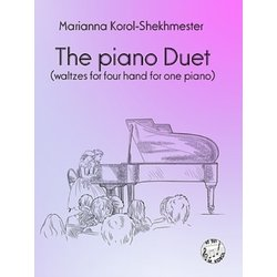 The Piano Duet: Waltzes for Four Hand for One Piano
