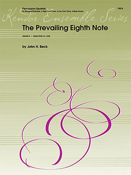 View larger image of The Prevailing Eighth Note - Percussion Quartet