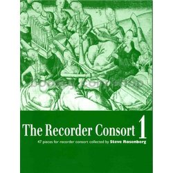 The Recorder Consort Volume 1 (47 Pieces) - Soprano, Alto Tenor Recorders