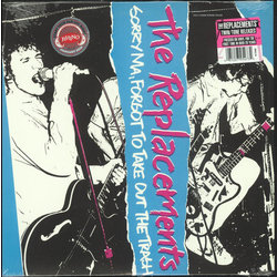 The Replacements – Sorry Ma, Forgot To Take Out The Trash (Vinyl)