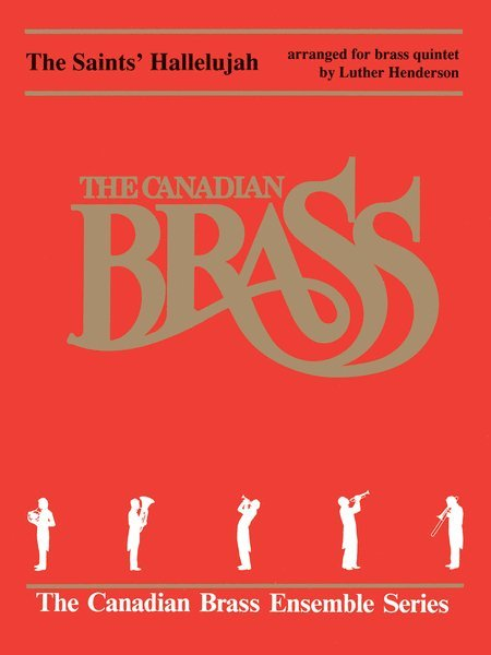 View larger image of The Saints' Hallelujah - (The Canadian Brass) - Brass Ensemble