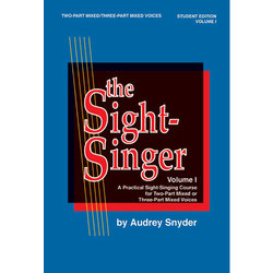The Sight-Singer Vol.1 2PT/3PT Mixed Voices - Student Edition