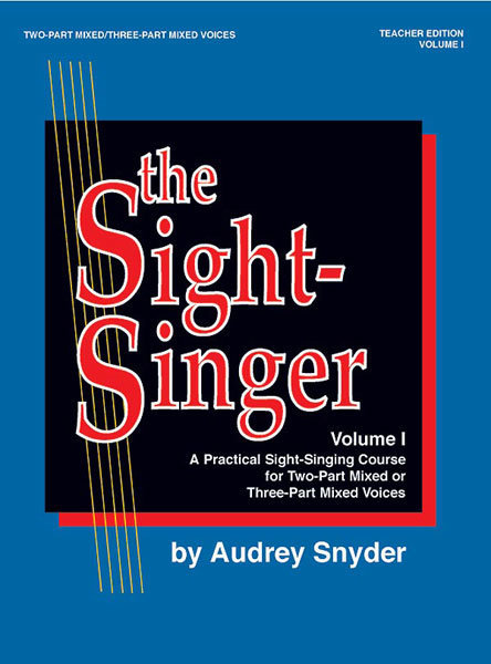View larger image of The Sight-Singer Vol.1 2PT/3PT Mixed Voices - Teacher Edition