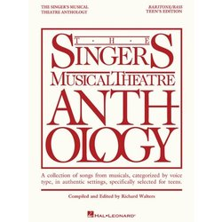 The Singer's Musical Theatre Anthology Teen's Edition - Baritone/Bass