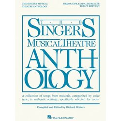 The Singer's Musical Theatre Anthology - Teen's Edition - Mezzo-Soprano/Alto/Belter