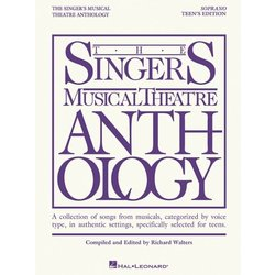 The Singer's Musical Theatre Anthology – Teen's Edition - Soprano