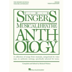 The Singer's Musical Theatre Anthology - Teen's Edition - Tenor