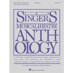 The Singer's Musical Theatre Anthology Vol.6 - Soprano