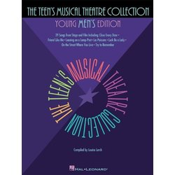 The Teen's Musical Theatre Collection - Young Men's Edition