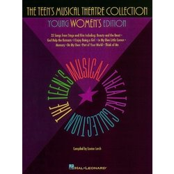 The Teen's Musical Theatre Collection - Young Womens Edition