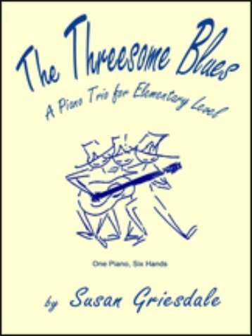View larger image of The Threesome Blues (Griesdale) - Piano Trio (1P6H)