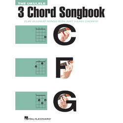 The Ukulele 3 Chord Songbook