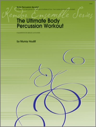 View larger image of The Ultimate Body Percussion Workout - (Body Percussion Quartet)
