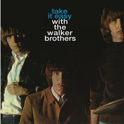 The Walker Brothers - Take It Easy with the Walker Brothers (Vinyl)