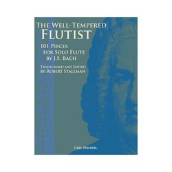 The Well-Tempered Flutist - 101 Pieces for Solo Flute - Bach