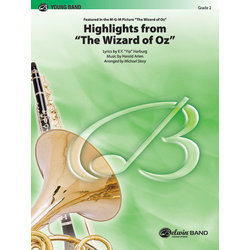 The Wizard of Oz - Highlights, Score & Parts, Grade 2