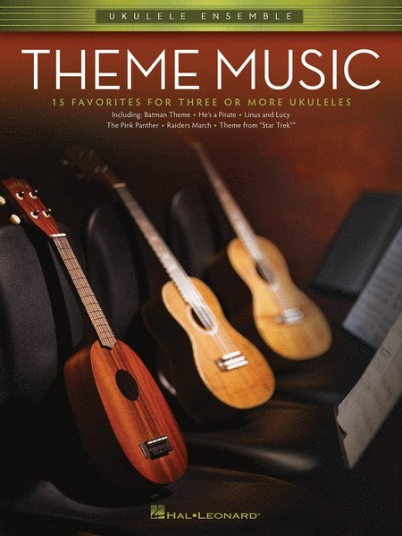 View larger image of Theme Music Ukulele Ensembles (Early Intermediate)