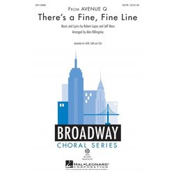 Theres a Fine, Fine Line (from Avenue Q), SATB Parts