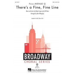 Theres a Fine, Fine Line (from Avenue Q), SSA Parts