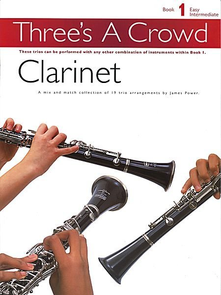 View larger image of Three's A Crowd Bk1 - Clarinet