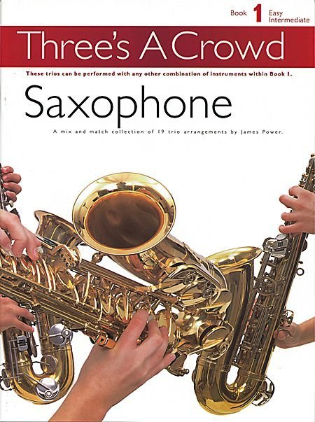 View larger image of Three's A Crowd Bk1 - Saxophone
