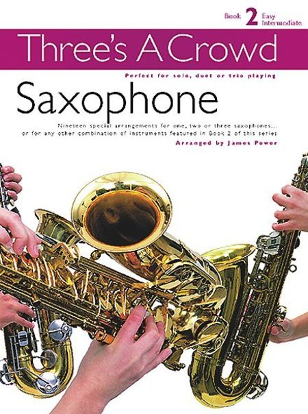 View larger image of Three's A Crowd Bk2 - Saxophone