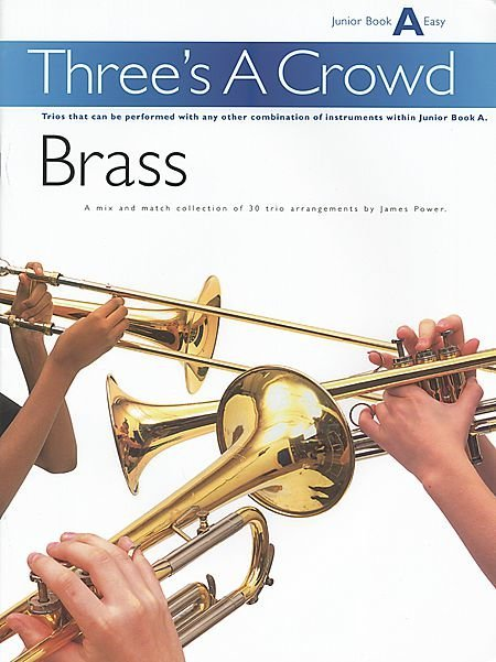 View larger image of Three's A Crowd Junior Bk A - Brass