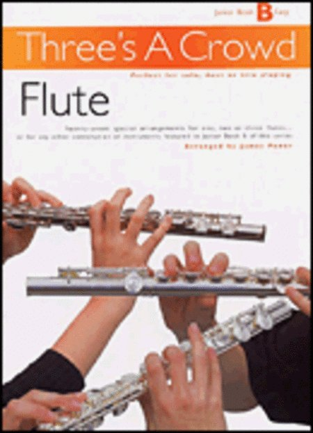 View larger image of Three's A Crowd Junior Bk B - Flute
